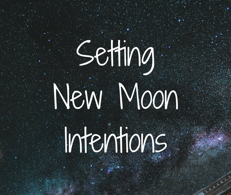 New Moon – Setting Your Intentions