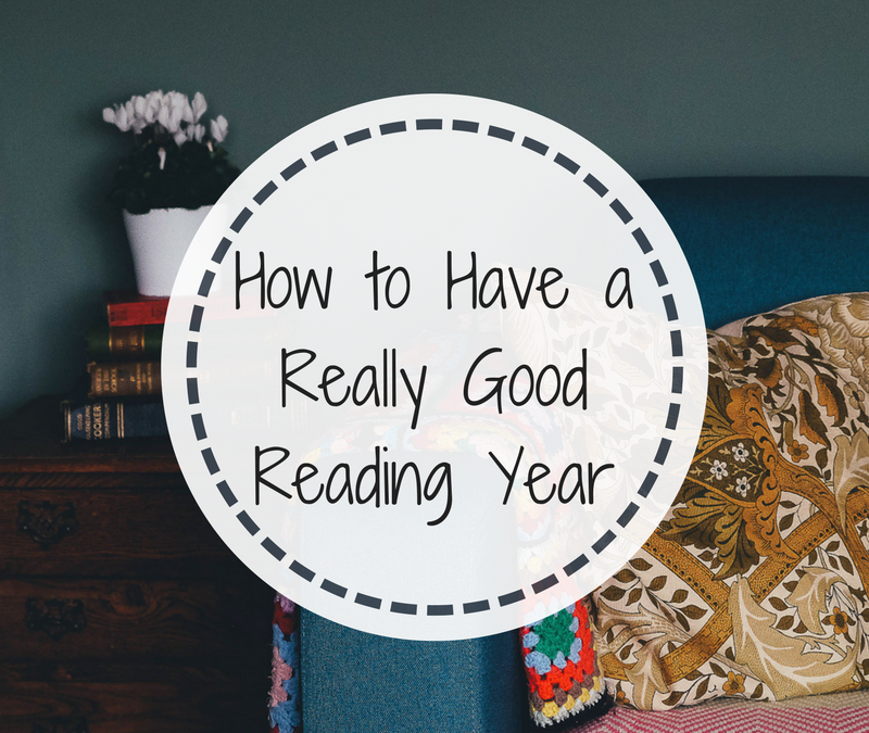 How to Have a Really Good Reading Year